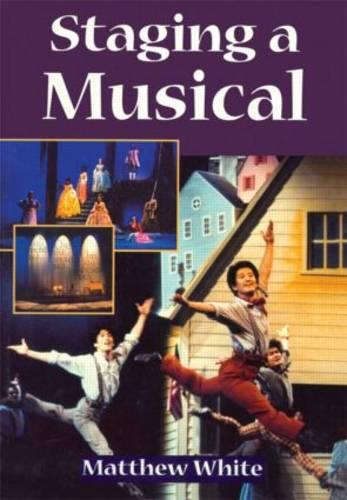 Staging A Musical (Paperback)