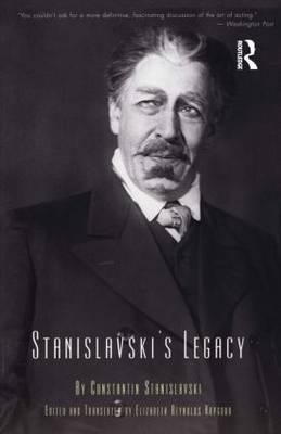Stanislavski's Legacy (Paperback)