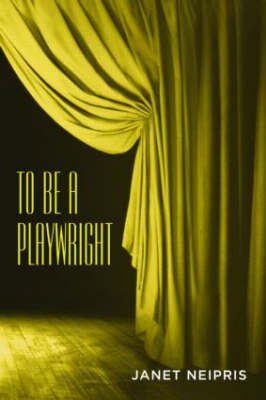 To Be a Playwright (Paperback)
