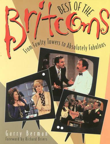 Best of the Britcoms: From Fawlty Towers to Absolutely Fabulous (Paperback)