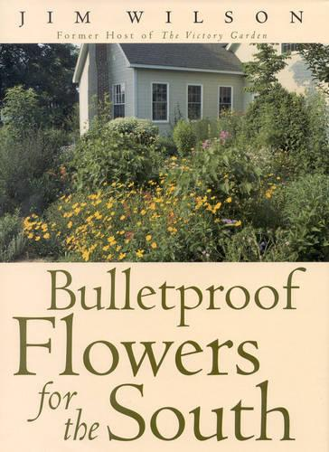 Bulletproof Flowers for the South (Hardback)