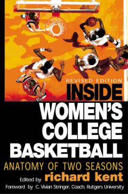 Inside Women's College Basketball: Anatomy of Two Seasons (Paperback)