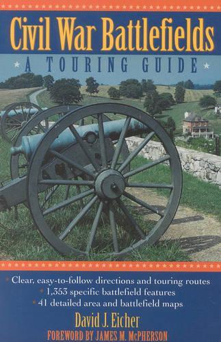 Civil War Battlefields: A Touring Guide (Paperback)