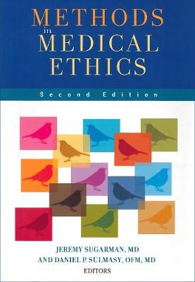 Methods in Medical Ethics (Paperback)