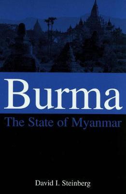 Burma: The State of Myanmar (Paperback)