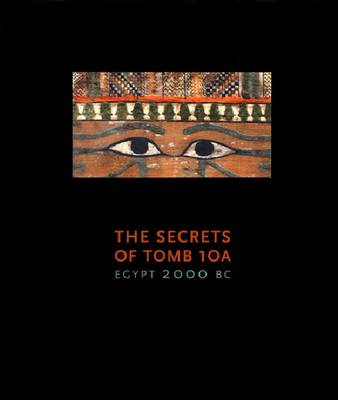 The Secrets of Tomb 10A (Hardback)