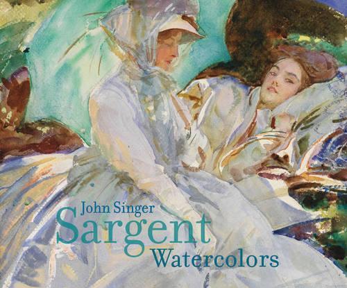 John Singer Sargent Watercolors (Hardback)