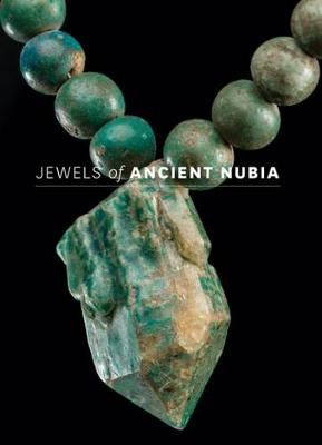 Jewels of Ancient Nubia (Hardback)