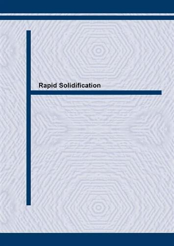 Rapid Solidification Processing and Technology: Proceedings of an International Conference Held in Jamshedpur, India (Paperback)