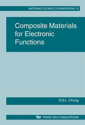Composite Materials for Electronic Functions - Materials Science Foundation v. 12. (Paperback)