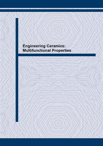 Engineering Ceramics: Multifunctional Properties - New Perspectives - Key Engineering Materials v. 175-176. (Paperback)