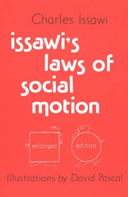 Issawi's Laws of Social Motion: Second Edition (Paperback)