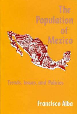 The Population of Mexico: Trends, Issues and Policies (Hardback)