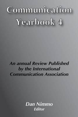 Communication Yearbook 4: 1980 (Hardback)