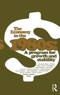 The Economy in the 1980s: A Program for Growth Stability (Hardback)