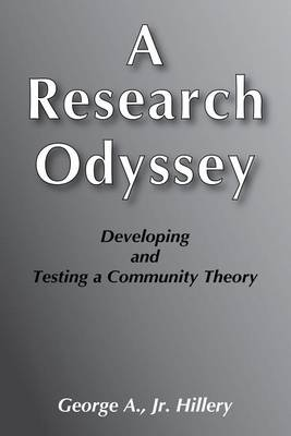 Research Odyssey: Developing and Testing a Community Theory (Hardback)