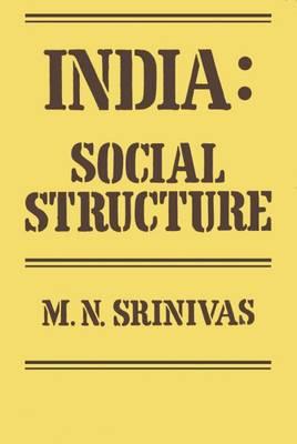 India: Social Structure (Hardback)