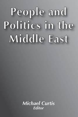 People and Politics in the Middle East (Paperback)