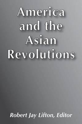 America and the Asian Revolutions (Paperback)