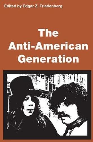 Anti-American Generation (Paperback)
