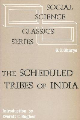 The Scheduled Tribes of India (Paperback)