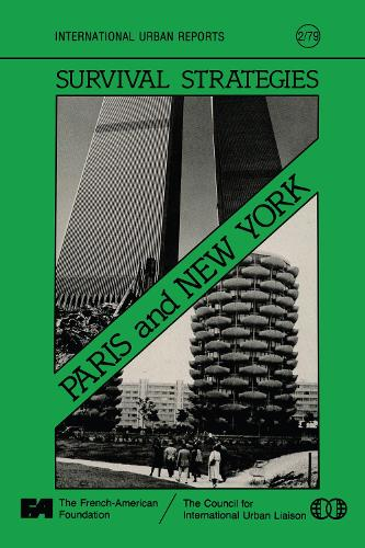 Survival Strategies: Paris and New York: Conference on Two World Cities: Papers (Paperback)