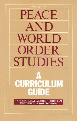 Peace and World Order Studies: A Curriculum Guide (Paperback)