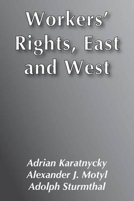 Workers' Rights, East and West (Paperback)