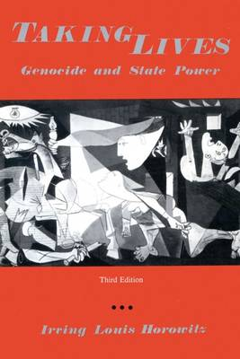Taking Lives: Genocide and State Power (Paperback)