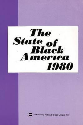 State of Black America - 1980 (Paperback)