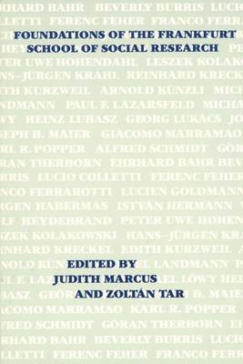 Foundations of the Frankfurt School of Social Research (Paperback)
