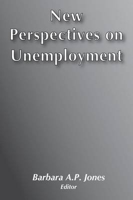 New Perspectives on Unemployment (Paperback)