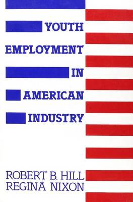 Youth Employment in American Industry (Paperback)