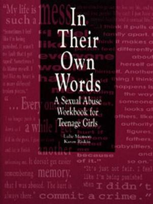 In Their Own Words: A Sexual Abuse Workbook for Teenage Girls (Paperback)