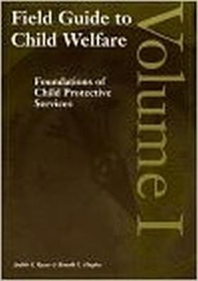 Field Guide to Child Welfare, Volumes I-IV (Paperback)