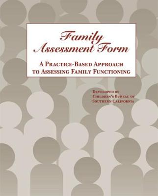 Family Assessment Form: A Practice-Based Approach to Assessing Family Functioning (Paperback)