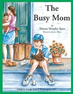 The Busy Mom (Hardback)