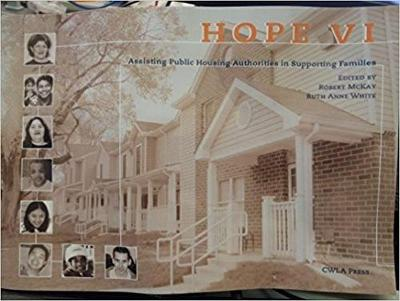 HOPE VI: Assisting Public Housing Authorities in Supporting Families (Paperback)