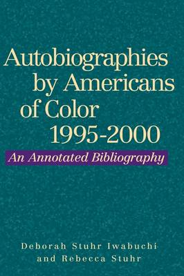Autobiographies by Americans of Color, 1995-2000 - Autobiographies by Americans of Color (Hardback)