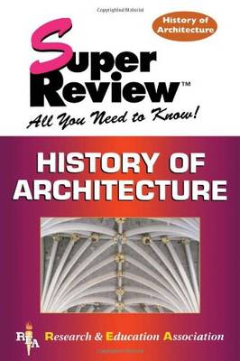 History of Architecture - Super Review (Paperback)