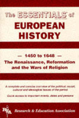 Renaissance, Reformation and the Wars of Religion: 1450 to 1648 - Essential Series (Paperback)