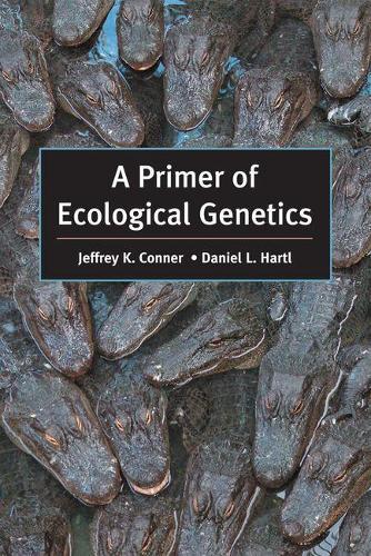 A Primer of Ecological Genetics (Paperback)