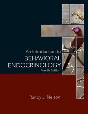 An Introduction to Behavioral Endocrinology (Hardback)