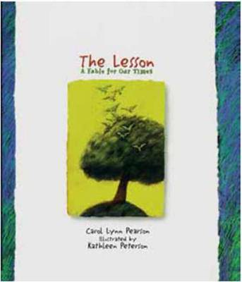 The Lesson: A Fable for Our Times (Hardback)