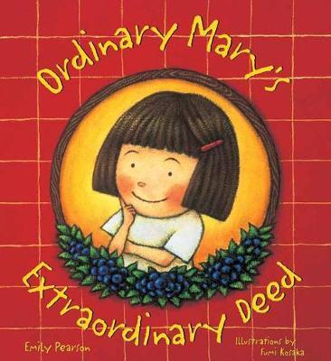 Ordinary Mary's Extraordinary Deed (Hardback)