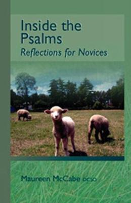 Inside The Psalms: Reflections for Novices - Monastic Wisdom Series 3 (Paperback)