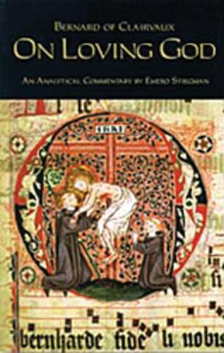 On Loving God: An Analytical Commentary by Emero Stiegman - Cistercian Fathers 13 (Paperback)