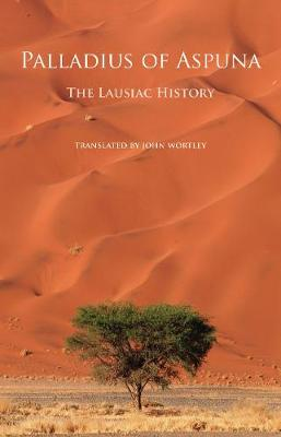The Lausiac History - Cistercian Studies 252 (Paperback)