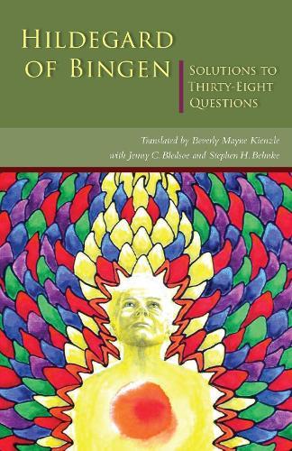 Hildegard of Bingen: Solutions to Thirty-Eight Questions - Cistercian Studies 253 (Paperback)