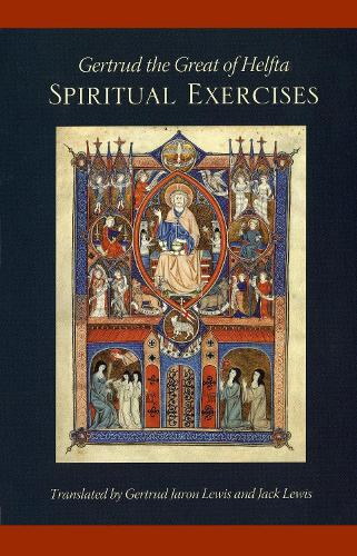 Gertrud the Great of Helfta: Spiritual Exercises - Cistercian Fathers 49 (Paperback)